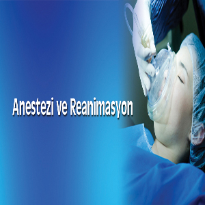 Anesthesia and Reanimation